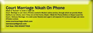 Nikah online on Phone Services through a reputed Law Firm